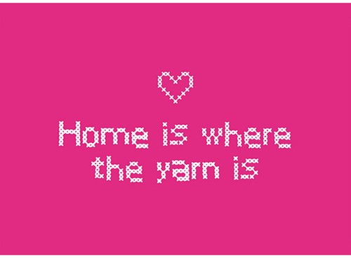 Wollplatz Postkarte - Home is where the yarn is